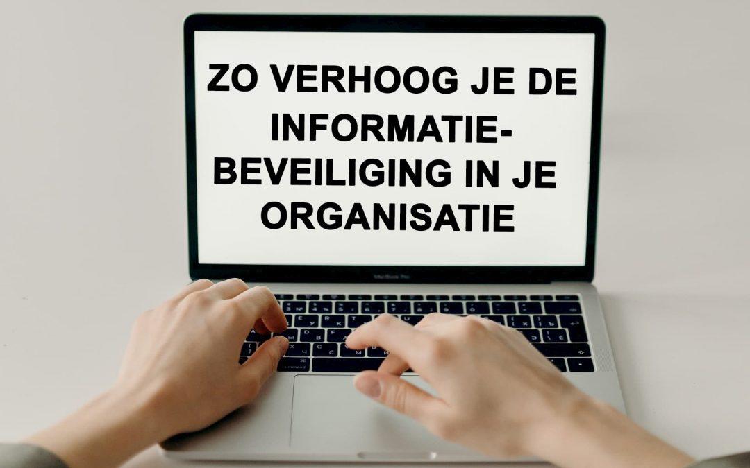 nolletch-zo-verhoog-je-de-informatiebeveiliging-in-je-organisatie