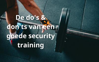 De do's & don'ts van een goede security training